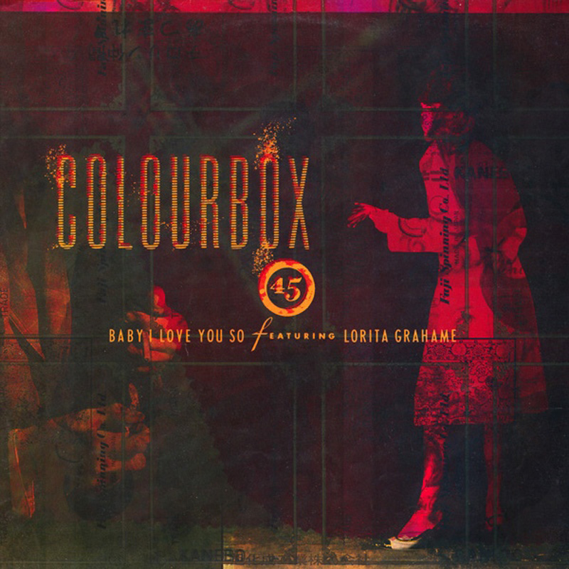 Colourbox - Baby I Love You So