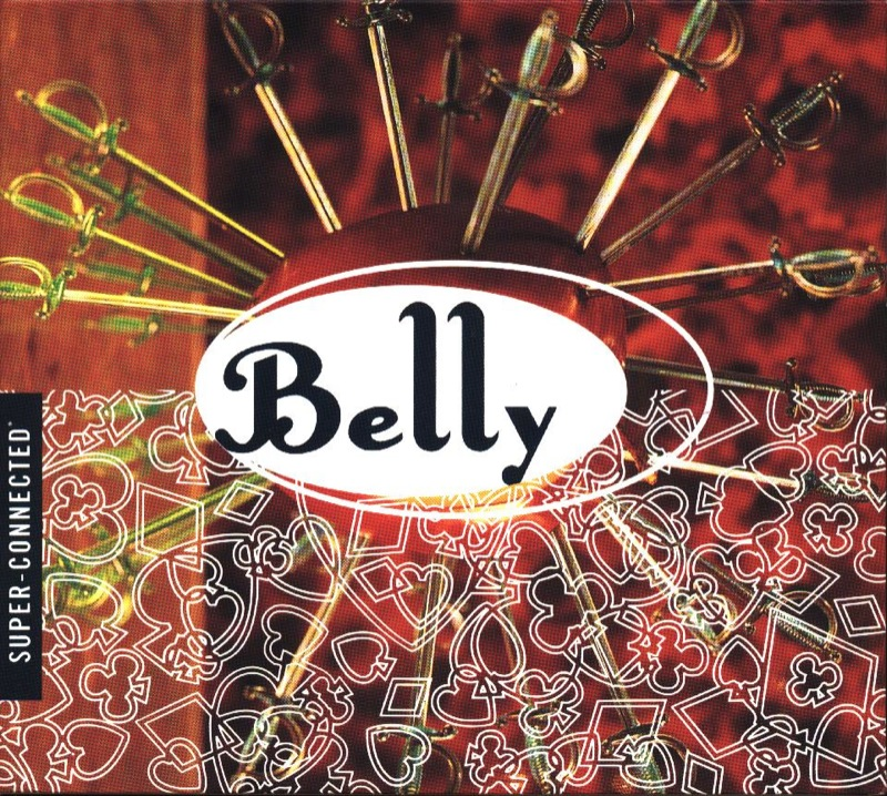Belly - Super-Connected
