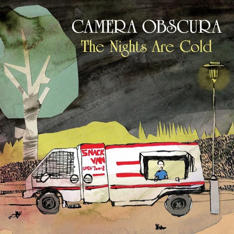 Camera Obscura - The Nights Are Cold