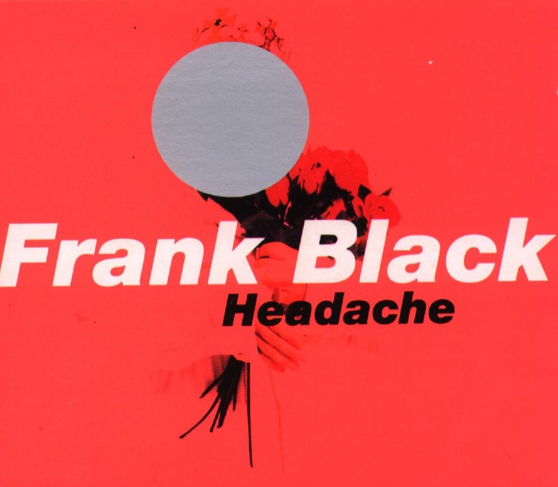 Frank Black - Headache
