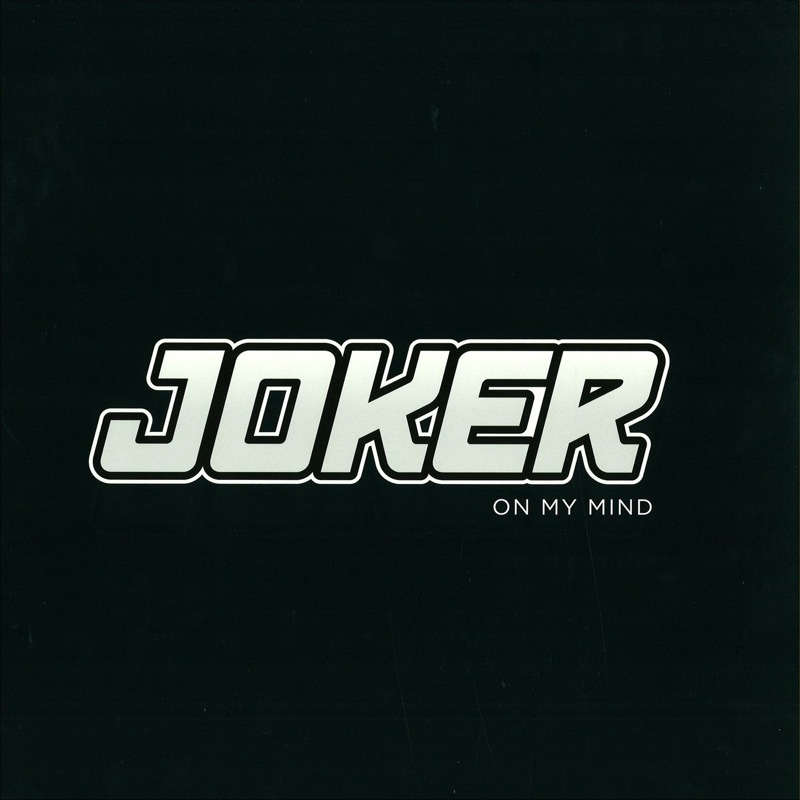 Joker - On My Mind