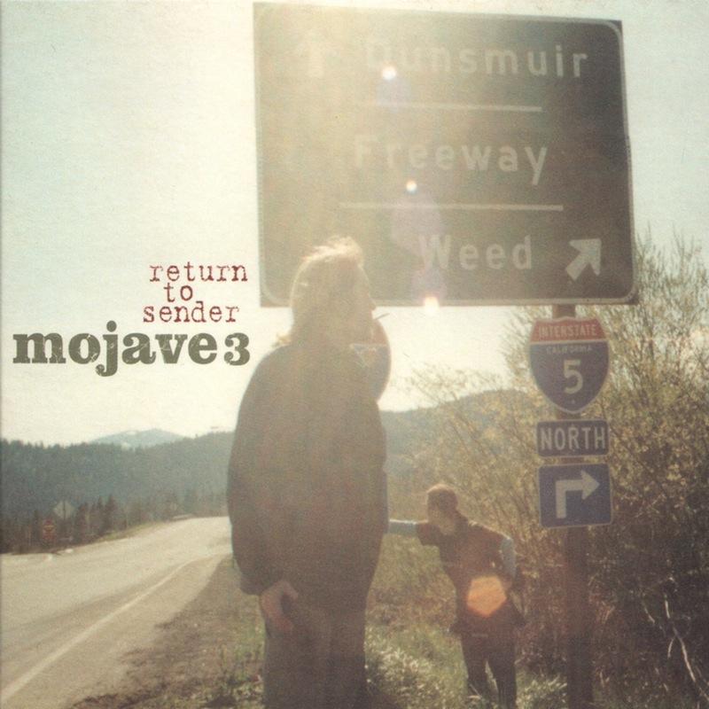 Mojave 3 - Return To Sender
