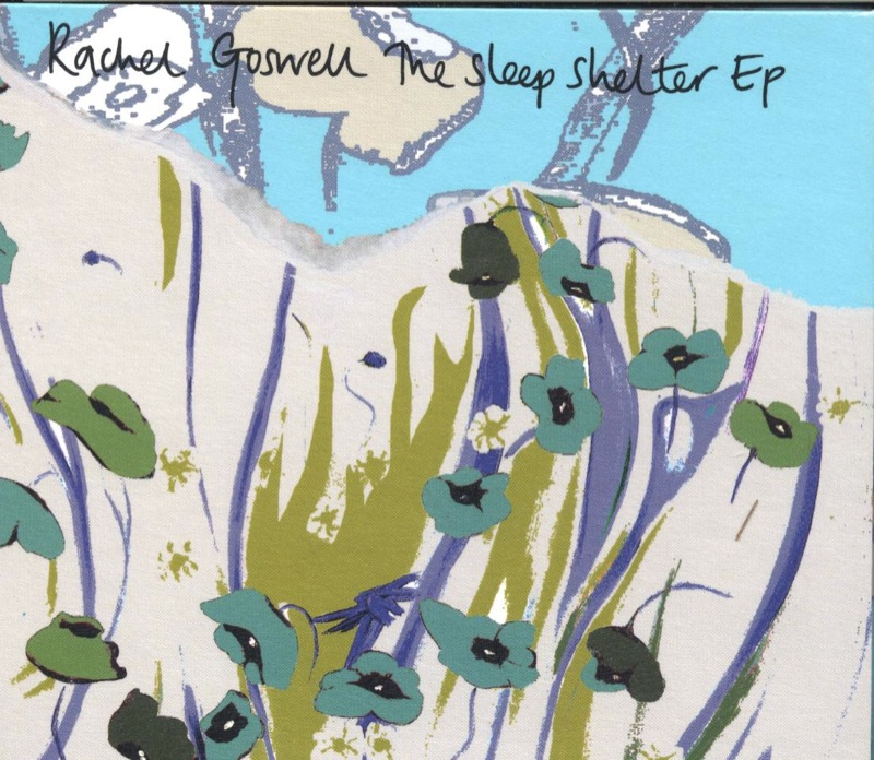 Rachel Goswell The Sleep Shelter E.P