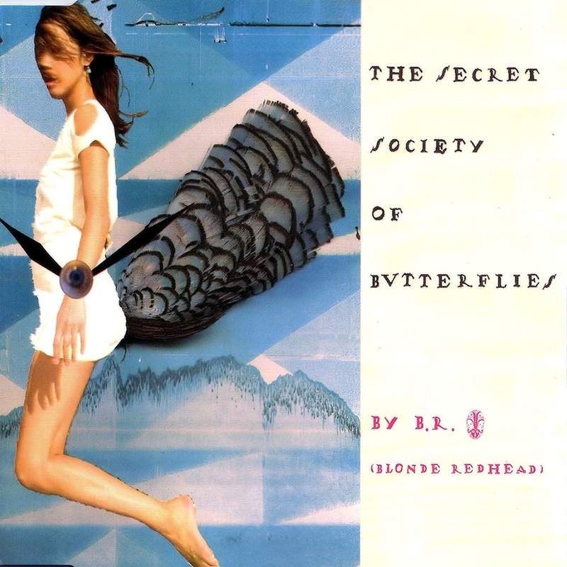 Blonde Redhead - The Secret Society Of Butterflies