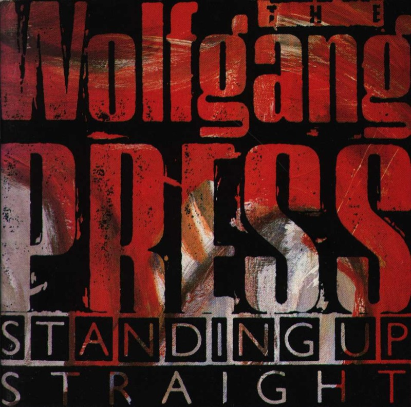 The Wolfgang Press Standing Up Straight