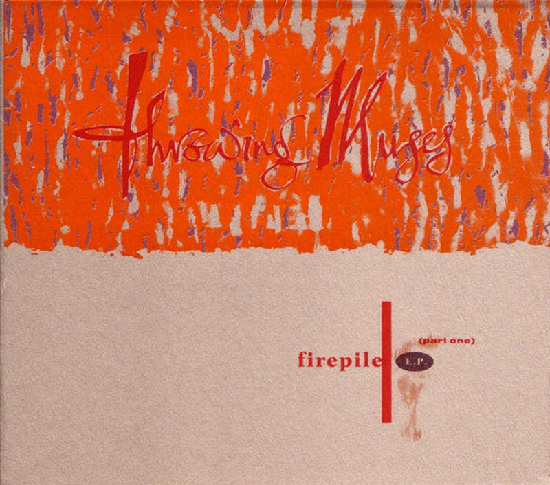 Throwing Muses - Firepile