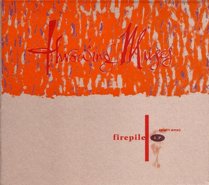 Throwing Muses - Firepile