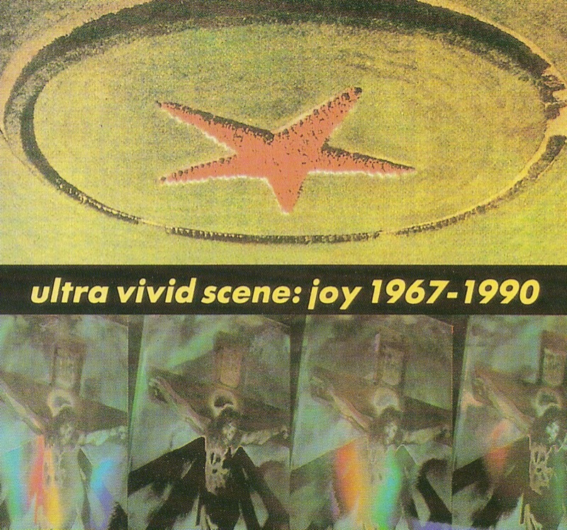 Ultra Vivid Scene Joy 1967 - 1990