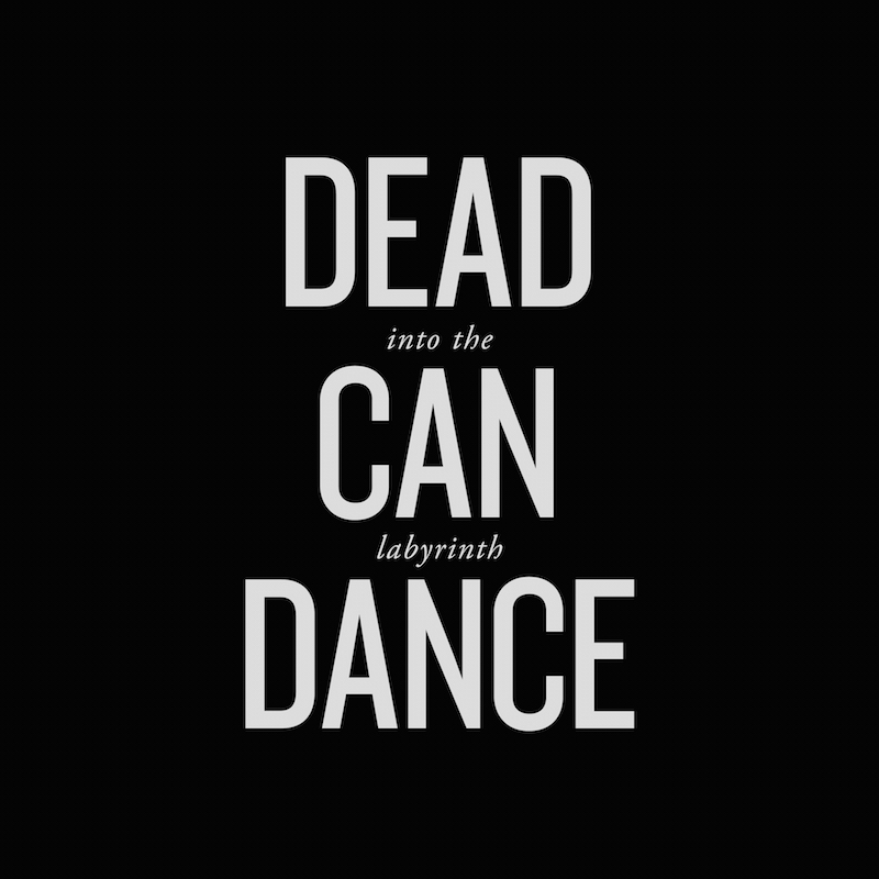 Dead Can Dance - Into The Labyrinth (Remastered)