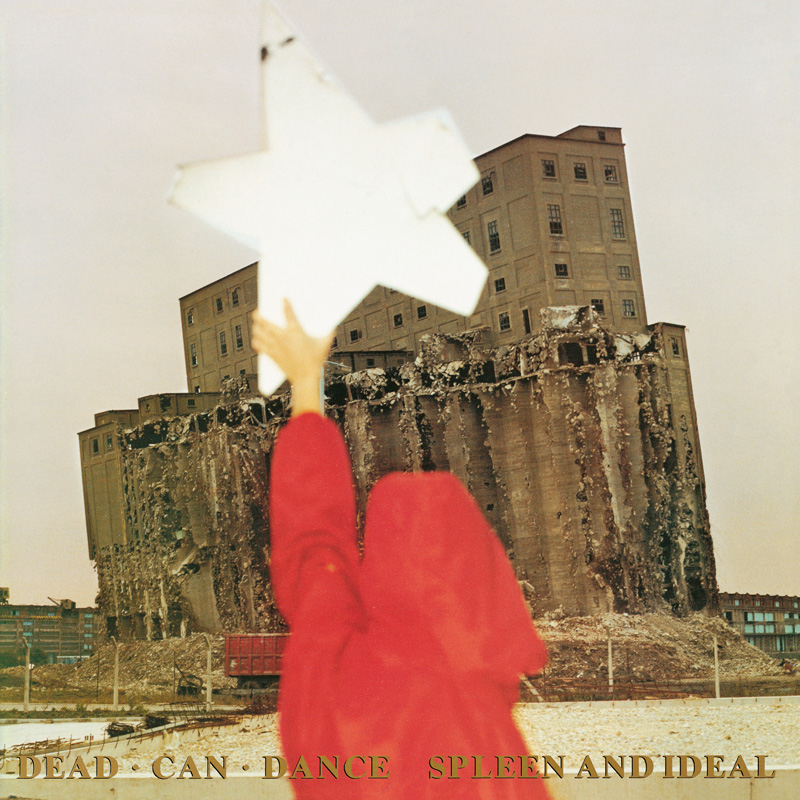 Dead Can Dance Spleen And Ideal (2016 LP Pressing)