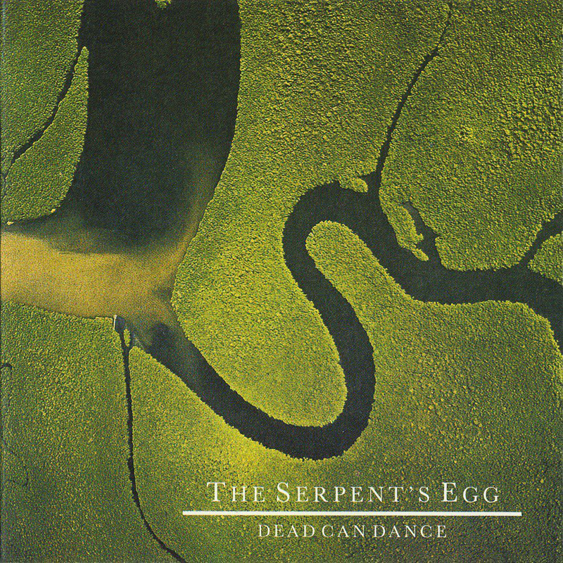Dead Can Dance - The Serpent's Egg (2017 LP Pressing)