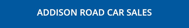 Addison Road Car Sales