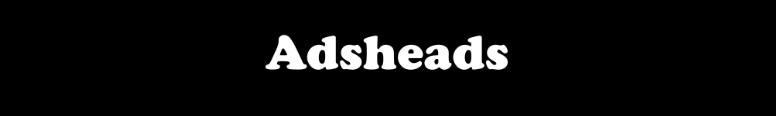 Adsheads