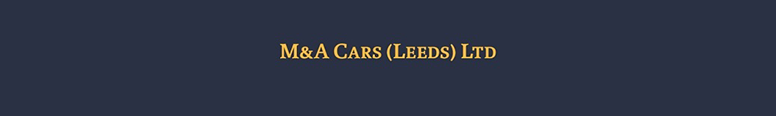 M and A Cars (Leeds) Ltd