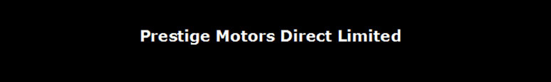 Prestige Motors Direct Ltd