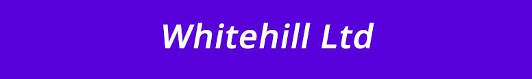 Whitehill Ltd