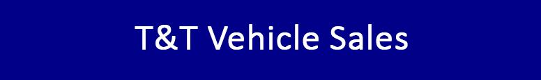 T&T Vehicle Sales