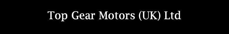Top Gear Motors (UK) Ltd