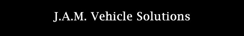 J.A.M. Vehicle Solutions Ltd