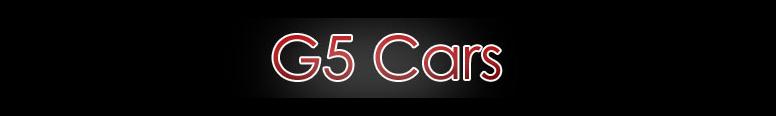 G5 Cars