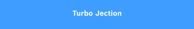 Turbo Jection