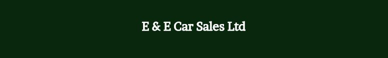 E&E Car Sales Ltd