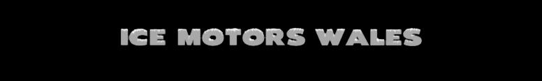 Ice Motors Wales
