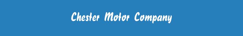 Chester Motor Company