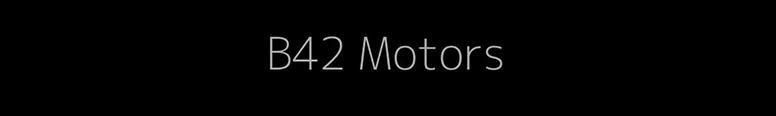 B42 Motors