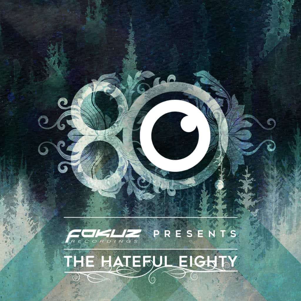 Fokuz Recordings presents: Hateful Eighty | Fokuz Recordings
