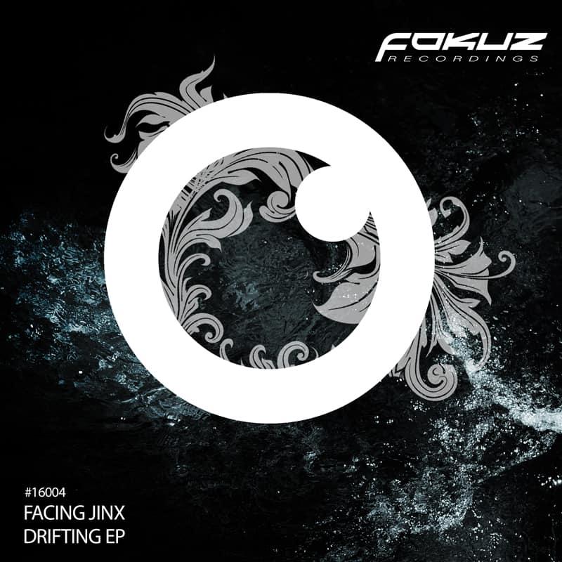 FOKUZ16004 / Facing Jinx - Drifting EP
