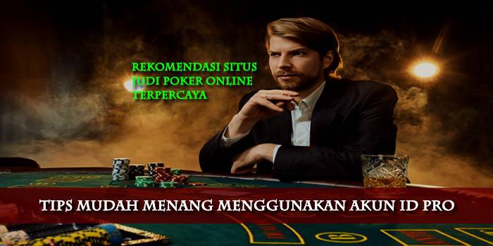 Kumpulan Daftar Id Pro Di Situs Judi Poker Online Terpercaya Di Indonesia Tickets December 11 2020 6 49 Am Metooo