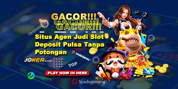 GACOR!!! Situs Judi Slot Deposit Pulsa Tanpa Potongan 2021 Tickets, January  29, 2021 2:30 AM | Metooo