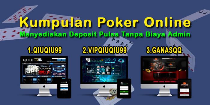 Kumpulan Situs Agen Poker Deposit Pulsa Tanpa Biaya Admin Biglietti 16 Ottobre 2020 01 47 Metooo