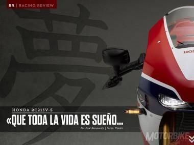"""Honda RC213V-S - """"Que toda la vida es sueño..."""" Primera parte"""