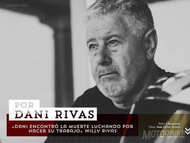 Entrevista Willy Rivas. Un homenaje a Dani Rivas