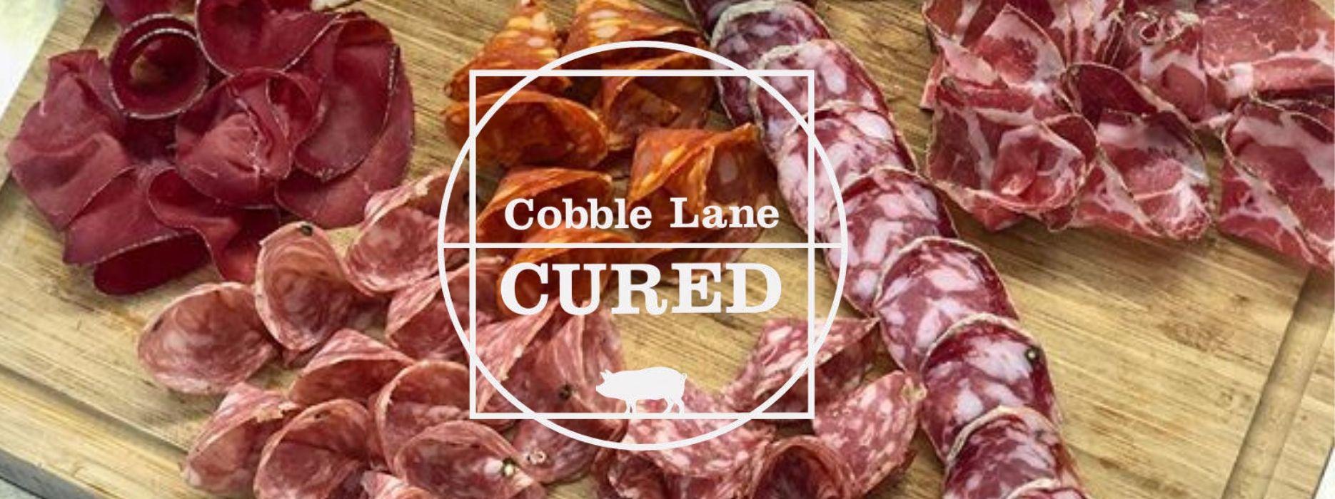 Cobble Lane Cured