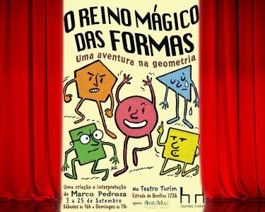 «O Reino Mágico Das Formas» - Teatro Infantl   Bilhete Duplo - Teatro Turim