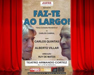 «Faz-te ao Largo» | Teatro Armando Cortez | Lisboa