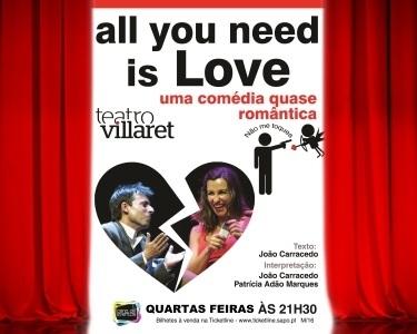 «All You Need Is Love» - Uma Comédia Quase Romântica   Villaret Comedy Club