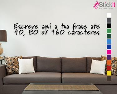 Personalize a Sua Casa   Frase à Escolha 40, 80 ou 160 Caracteres