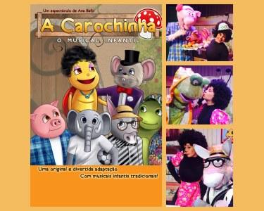 «A Carochinha» - O Musical Infantil | 26 Junho | Academia de Santo Amaro