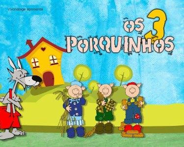 «Os 3 Porquinhos» - Musical Infantil | Teatro Sá da Bandeira