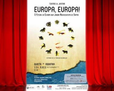 «Europa, Europa!» - Teatro e Jantar Solidário | Qta. da Ribafria - Sintra