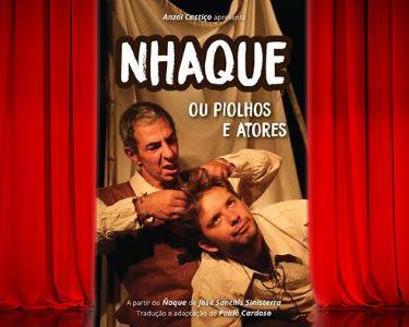 «Nhaque» - Bilhete Duplo | Comédia na Madragoa