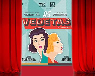 «As Vedetas» com Sofia Arruda e Joana Alvarenga | 16 de Setembro | Teatro Aveirense