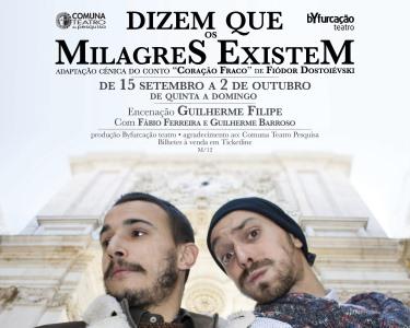 «Dizem Que Os Milagres Existem» | Teatro da Comuna