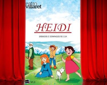 «Heidi» | Espectáculo Infantil no Teatro Villaret!