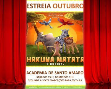 «HAKUNA MATATA» - O Musical Infantil | 22 de Outubro | Academia de Santo Amaro