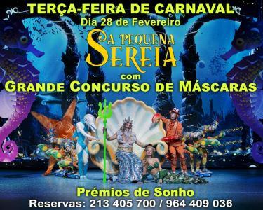 Especial Carnaval - 28 de Fevereiro   «A Pequena Sereia» de Filipe La Féria   Politeama